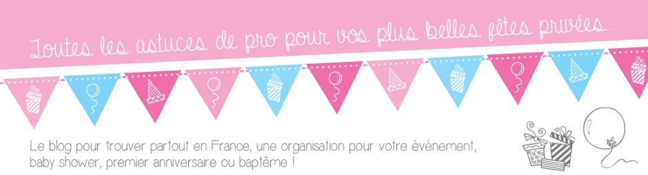 Organisation Baby Shower, baptême et Anniversaire en Ile-de-France, Paris, Angers et toulouse